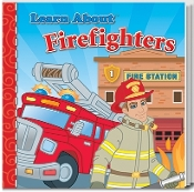 Learn About Firefighters Storybook