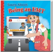 Being An EMT Story Book