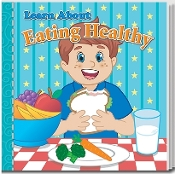 Learn About Eating Healthy Story Book
